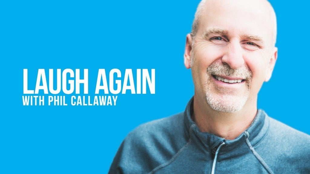 Laugh_Again_US_Phil_Callaway_humour_comedy_ministry